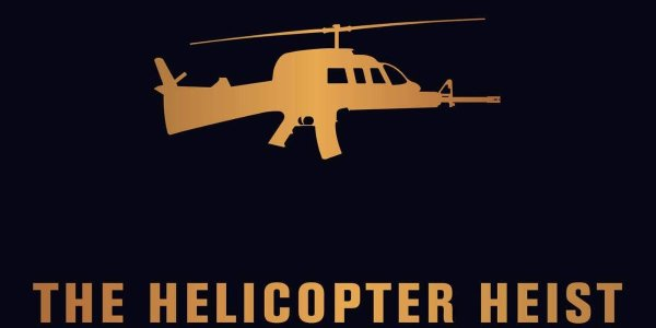 The Book Cover for The Helicopter Heist