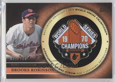 2012 Topps Gold World Series Champion Pins #BRO - Brooks Robinson/736 - Courtesy of COMC.com