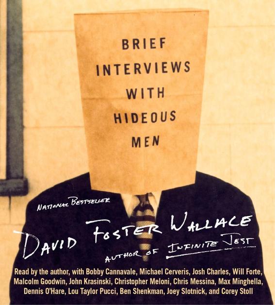 David Foster Wallace Brief Interviews