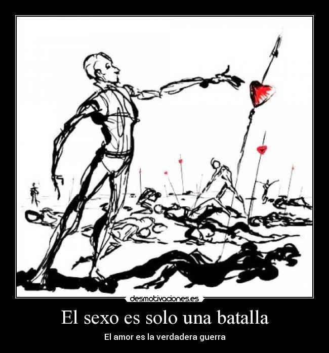el amor es la verdadera guerra