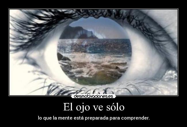 el ojo que ve la felicidad