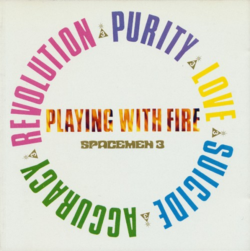 Spacemen 3 - Playing With Fire | Références | Discogs
