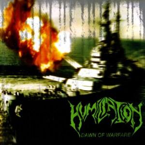 HUMILIATON – Dawn Of Warfare