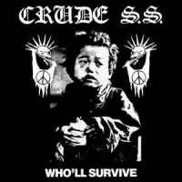 Resultado de imagem para crude ss who'll survive