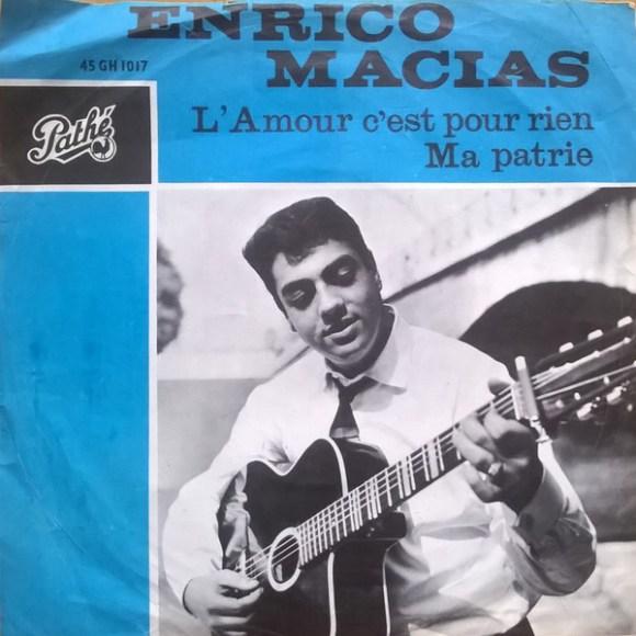 Enrico Macias - L'amour C'est Pour Rien / Ma Patrie (Vinyl) | Discogs