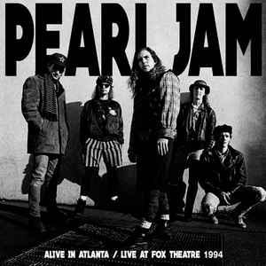 Pearl Jam - Alive In Atlanta - Live At Fox Theatre 1994 ...