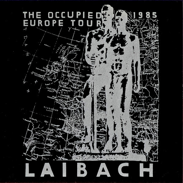 Laibach - The Occupied Europe Tour 1985 (1991, CD) | Discogs