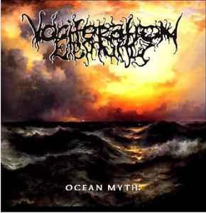 VOCIFERATION ETERNITY – Ocean Myth
