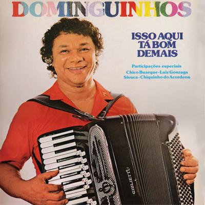 Dominguinhos – Isso Aqui Tá Bom Demais (1985, Vinyl) - Discogs