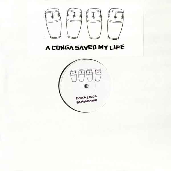 Saved My Life - A Conga Saved My Life album cover