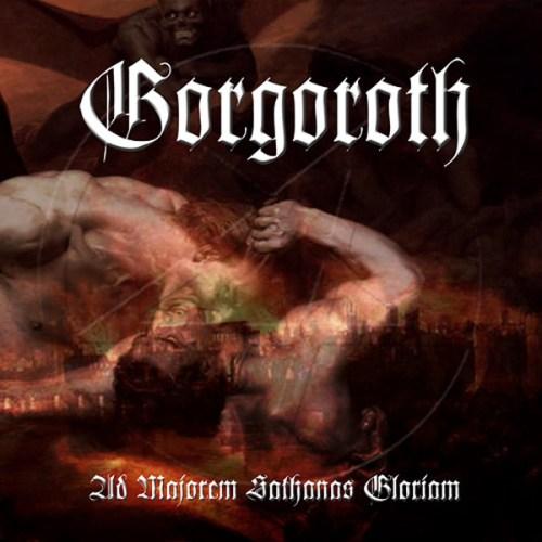 Gorgoroth - Ad Majorem Sathanas Gloriam | Références | Discogs