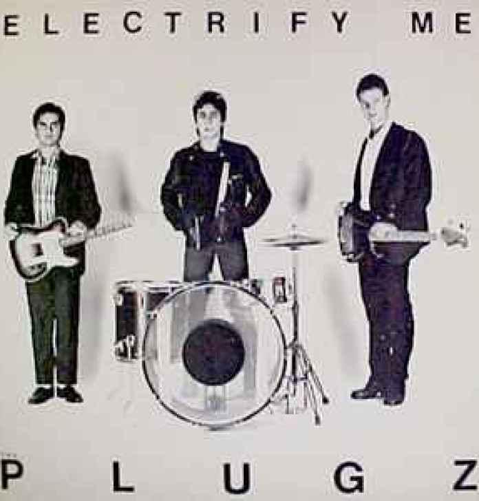 The Plugz - Electrify Me (1989, Vinyl) | Discogs