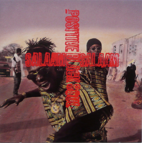 """Résultat de recherche d'images pour """"""""Salaam"""" (1995) de Black Positive Soul du Sénégal"""""""