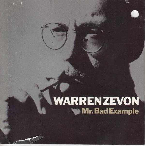 Warren Zevon – Mr. Bad Example (1990, CD) - Discogs