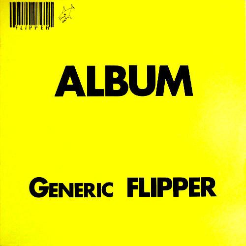 Flipper - Album Generic Flipper (1982, Vinyl) | Discogs