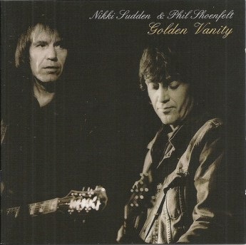 Nikki Sudden & Phil Shoenfelt* - Golden Vanity (2009, CD) | Discogs