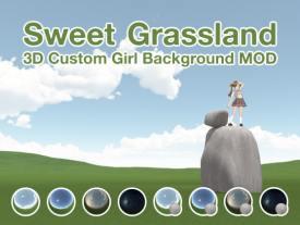 3Dカスタム少女背景MOD「Sweet Grassland」