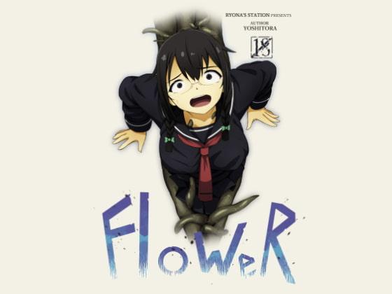 [Ryona's Station] FloWeR