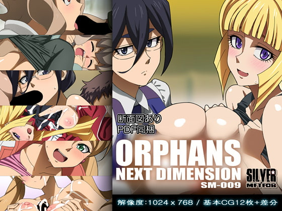 ORPHANS NEXT DIMENSION