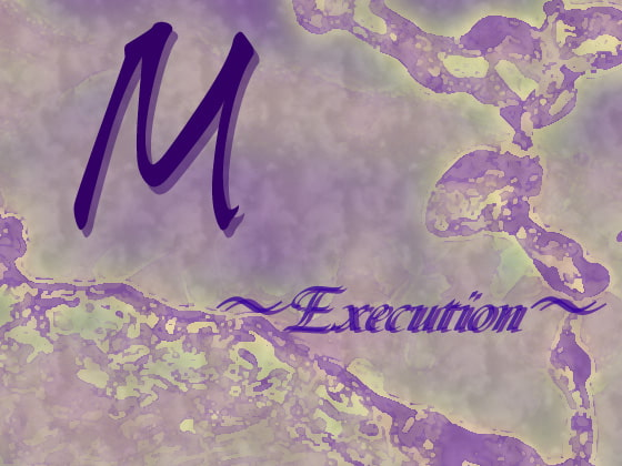 [Digital Plot] M 〜Execution〜
