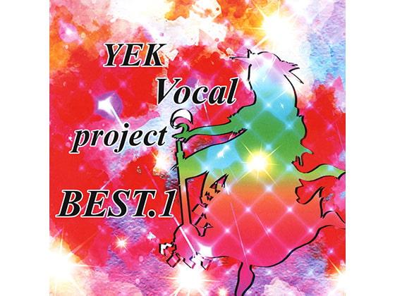 [YEKproject] YEK Vocal project BEST.1