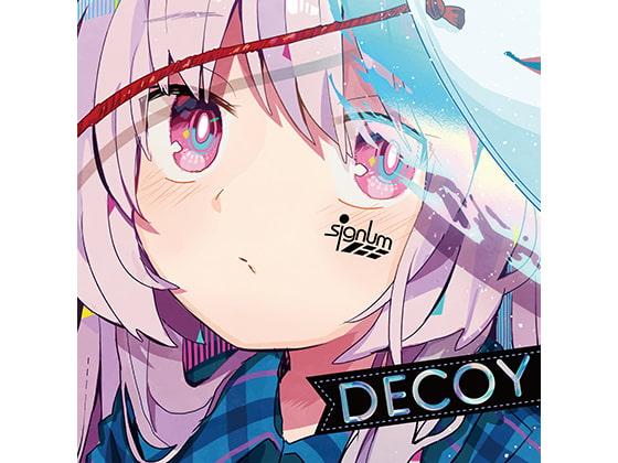 [Sprite Recordings & signum/ii] Decoy