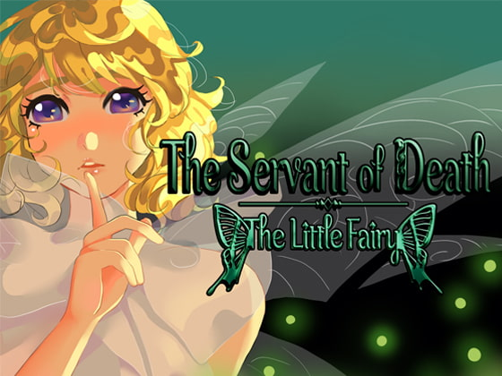 [Little Huntress Team] The servant of death Part 1: The little Fairy
