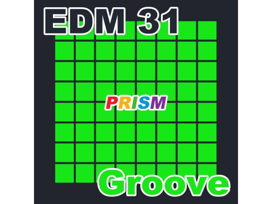 [なないろぼっくす] 【シングル】EDM 31 - Groove/ぷりずむ