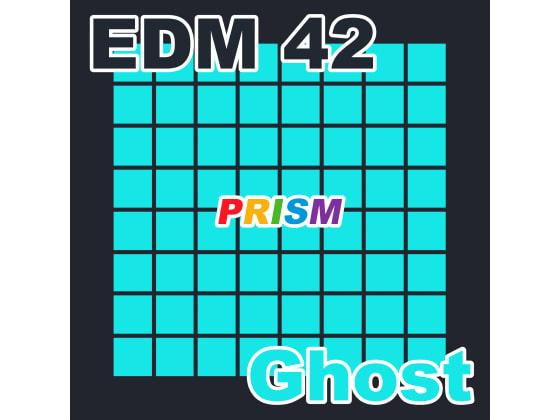 [なないろぼっくす] 【シングル】EDM 42 - Ghost/ぷりずむ