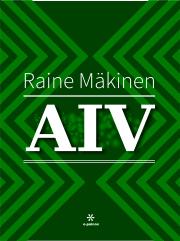 Raine Mäkisen romaani A. I. Virtasesta