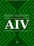 Raine Mäkinen: AIV