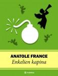 Anatole Francen romaani: Enkelien kapina -kansikuva