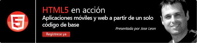 HTML5 en acción: Aplicaciones móviles y web a partir de un solo código de base - Registrese ya