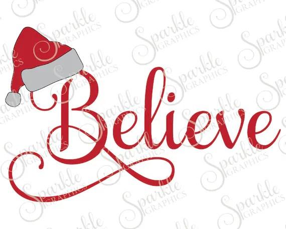 Download Believe Cut File Christmas SVG Hat Samantha Santa Christmas