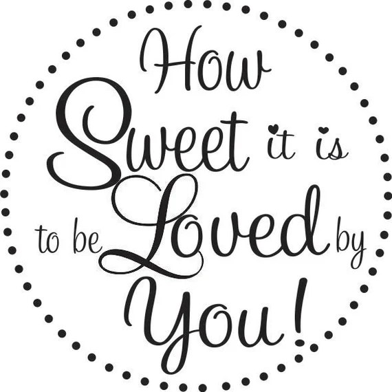 Download Items similar to How sweet it is to be loved by you rubber ...