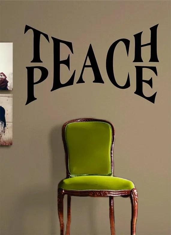 Teach Peace Wall Decal by LongBeachDecals