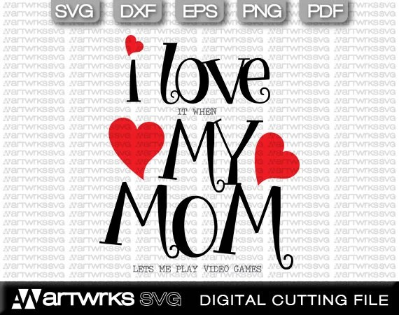 Download Mother daughter svg - gift for daughter ** I Love my Mom ...