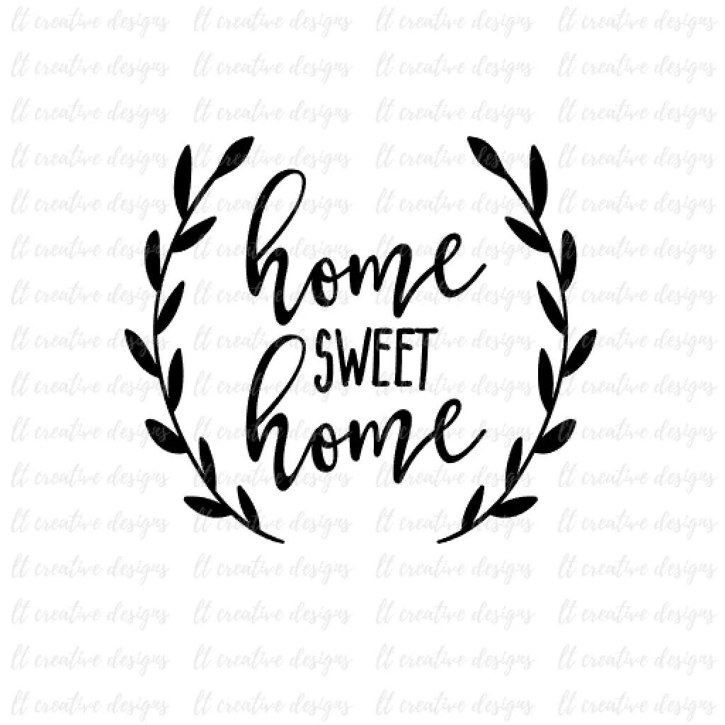 Home Sweet Home Svg Cricut Svg Silhouette Cut Files Wreath