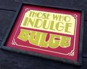 Indulge the Bulge -- Vint...