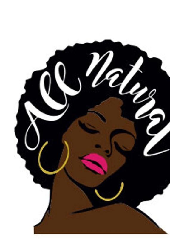 Download Svg File Natural Hair Svg All Natural SVG File Ethnic Svg