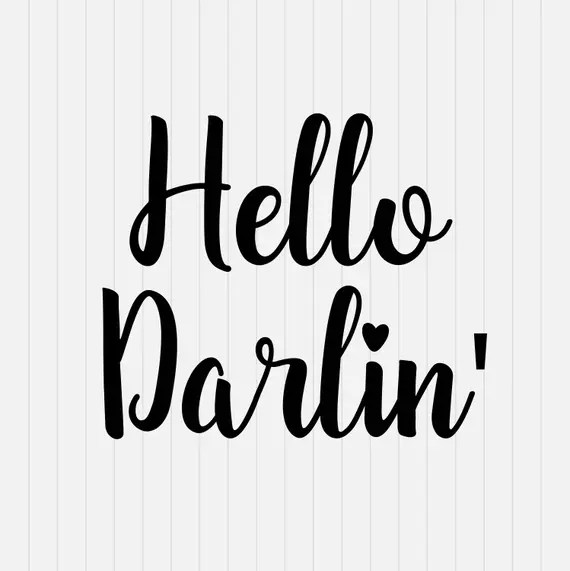 Download Hello Darlin Svg Hello svg INSTANT DOWNLOAD 1-Dxf Eps