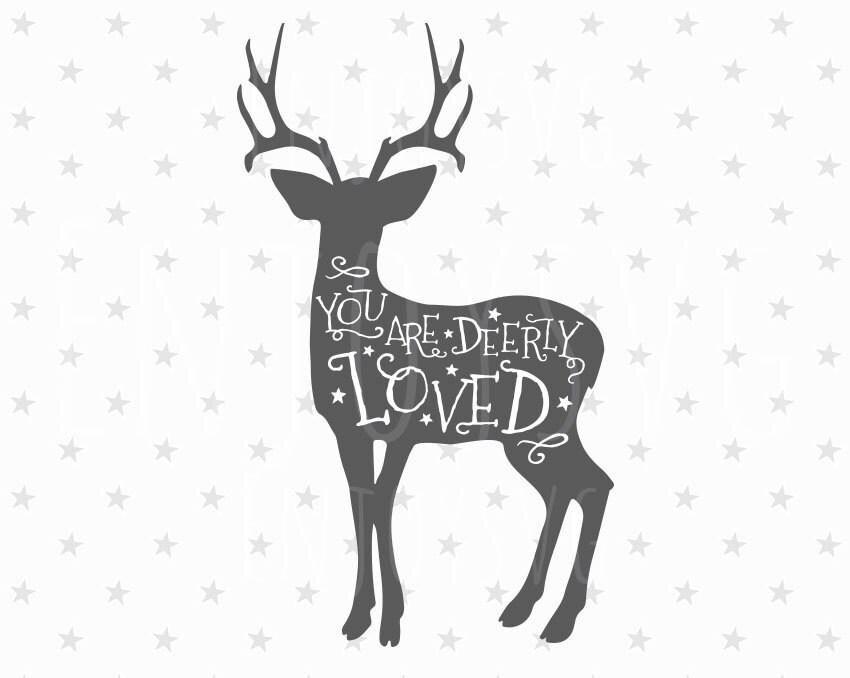 Download You are Deerly Loved svg Deer svg Deerly Loved Svg love svg