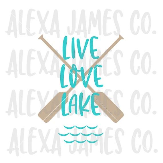 Download Live Love Lake SVG SVG Cut File Cottage svg Summer svg