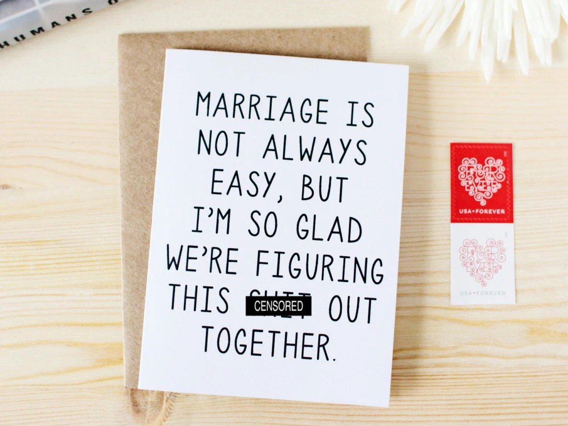 Funny Anniversary Card Marriage Is Not Always Easy But