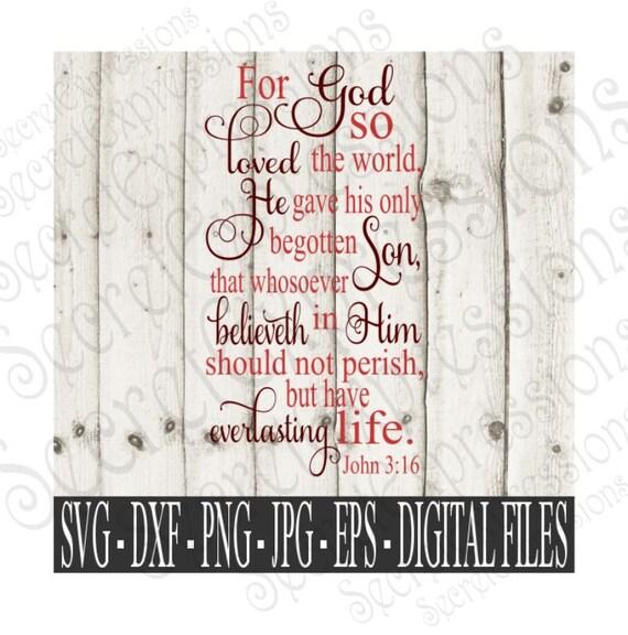 Download John 3:16 Svg For God So Loved Svg Relgious Svg Digital