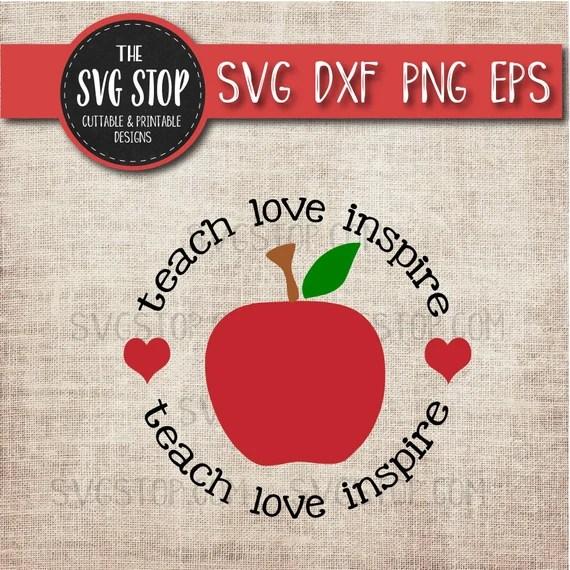 Download Teach Love Inspire Apple SVG Teaching SVG Clipart Cut