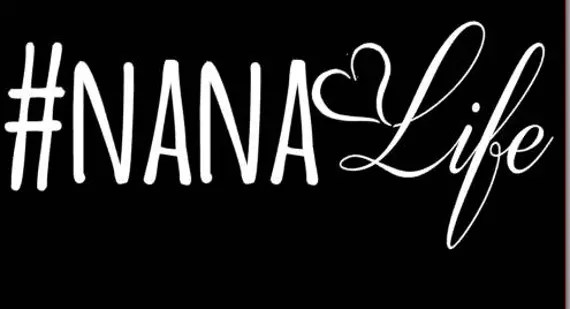 Download Nana Life Car Decal
