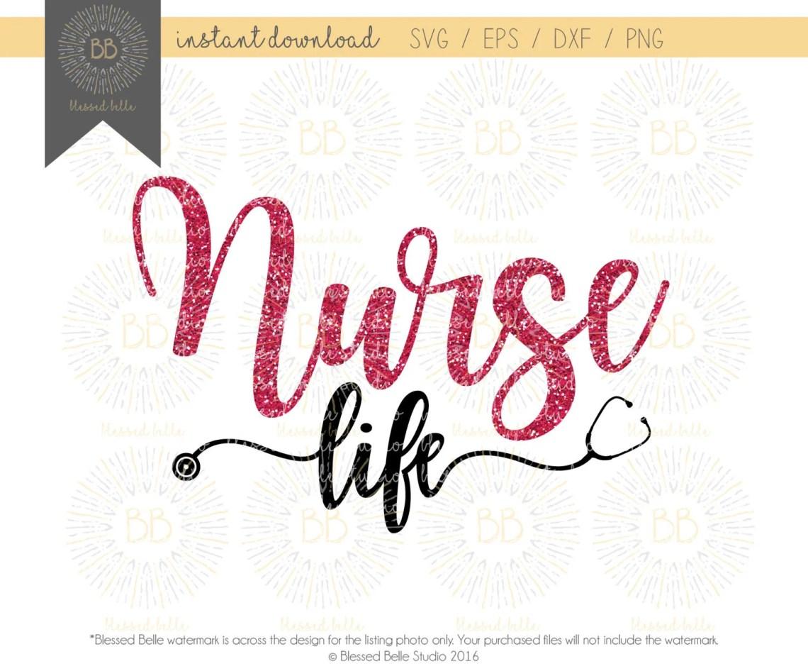 Download Nurse Life SVG, nurse SVG, svg, eps, dxf, png file ...