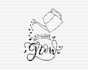Download Let love grow svg   Etsy