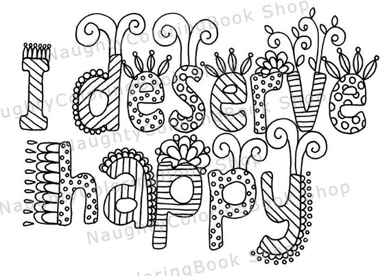 I Deserve Happy Printable Gift Coloring PageAdult Coloring